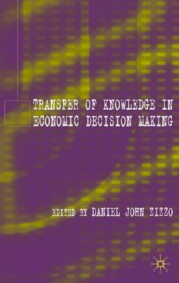 Image for Transfer of Knowledge in Economic Decision Making