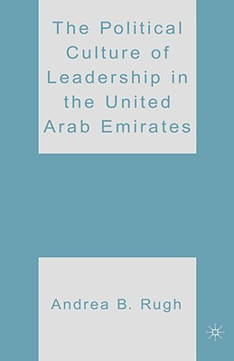 Image for The Political Culture of Leadership in the United Arab Emirates