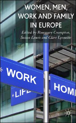Image for Women, Men, Work and Family in Europe