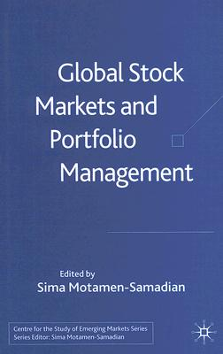 Image for Global Stock Markets and Portfolio Management (Centre for the Study of Emerging Markets Series)