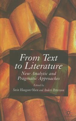 Image for From Text to Literature: New Analytic and Pragmatic Approaches