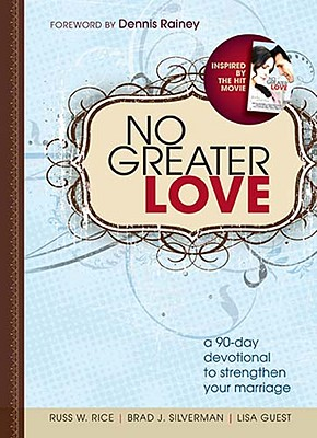 Image for No Greater Love: A 90-Day Devotional to Strengthen Your Marriage