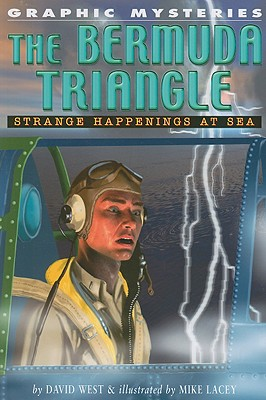 Image for The Bermuda Triangle: Strange Happenings at Sea (Jr. Graphic Mysteries)