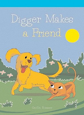 Image for Digger Makes a Friend (Neighborhood Readers)