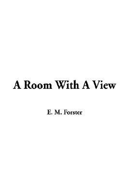 Room With A View, A, Forster, E. M.