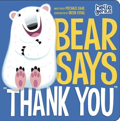 Image for Bear Says 'Thank You' (Hello Genius)