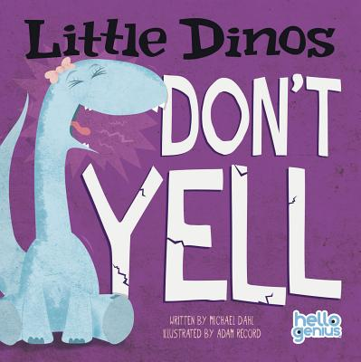 Image for Little Dinos Don't Yell