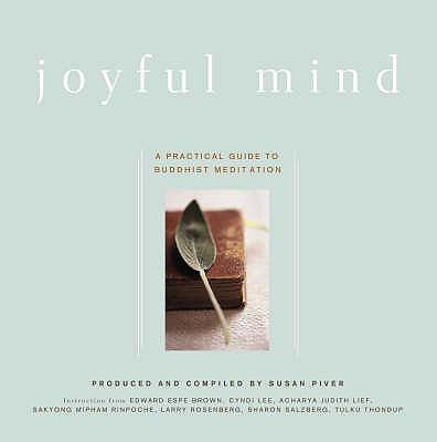 Joyful Mind: A Practical Guide to Buddhist Meditation