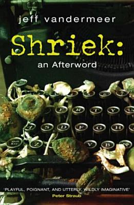 Image for Shriek: An Afterword