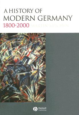 Image for A History of Modern Germany, 1800-2000