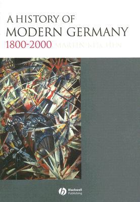 A History of Modern Germany, 1800-2000, Kitchen, Martin