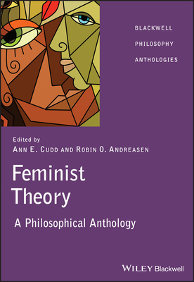 Image for Feminist Theory: A Philosophical Anthology