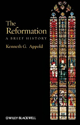 Image for Reformation: A Brief History