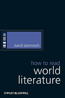 Image for HOW TO READ WORLD LITERATURE