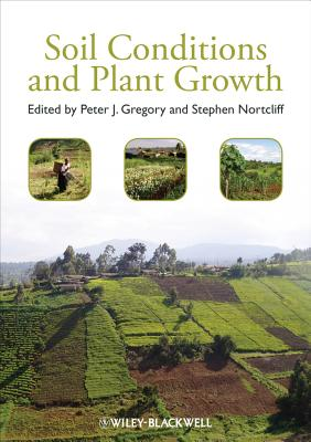 Soil Conditions And Plant Growth (Hb 2013)