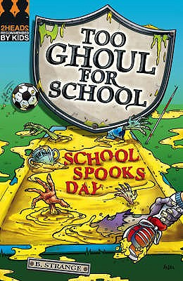Image for School Spooks Day (Too Ghoul for School)