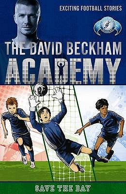 Save the Day (David Beckham Academy)