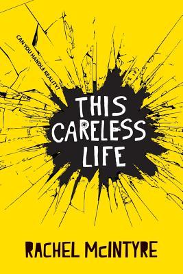 This Careless Life, McIntyre, Rachel