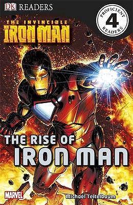 Image for The Invincible Iron Man the Rise of Iron Man (DK Readers Level 4)