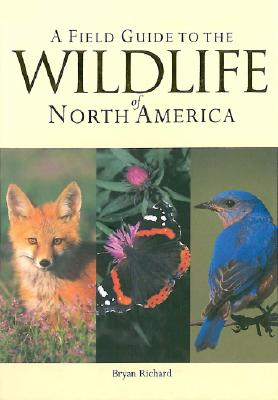 Image for A Field Guide to the Wildlife of North America