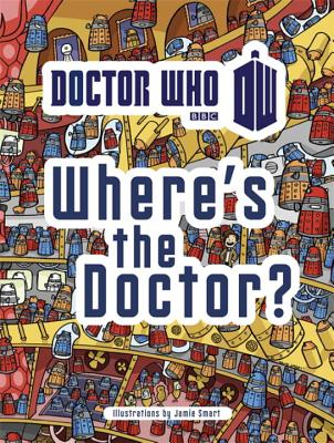 Image for Doctor Who: Where's the Doctor?