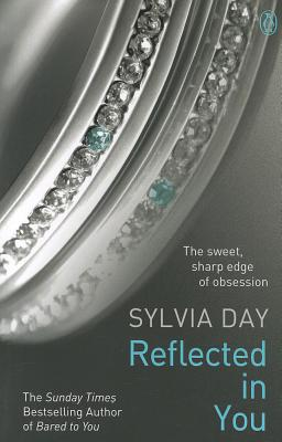 Reflected In You #2 Crossfire [used book], Sylvia Day