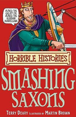 Image for The Smashing Saxons (Horrible Histories) (Horrible Histories) [Paperback] [Jan 01, 2007] Deary, Terry