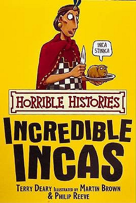 Image for Horrible Histories - Incredible Incas
