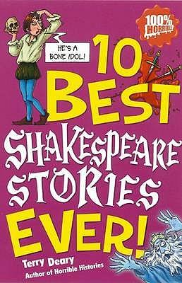 Image for 10 Best Shakespeare Stories Ever (100% Horrible) (Ten Best Ever)