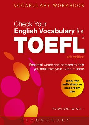 Image for Check Your English Vocabulary for TOEFL  Essential Words and Phrases to Help You Maximize Your TOEFL Score