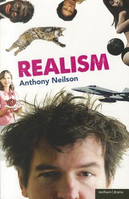 Realism (Modern Plays), Neilson, Anthony