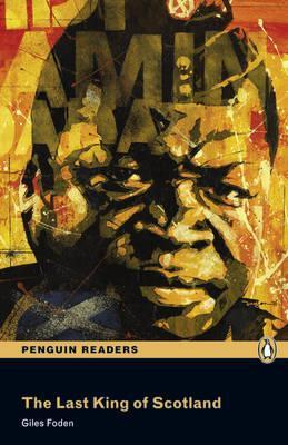 Image for Last King of Scotland: Penguin Readers Level 3