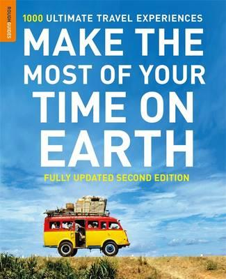 Make The Most Of Your Time On Earth (Compact edition) (Rough Guide Make the Most of Your Time on Earth), Rough Guides