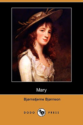 Mary (Dodo Press), Bjornson, Bjornstjerne