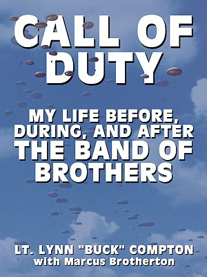 Image for Call of Duty: My Life Before, During, and After the Band of Brothers (Thorndike Press Large Print Biography Series)