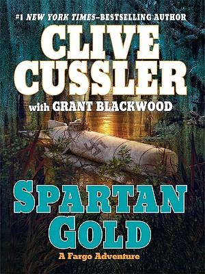 Spartan Gold (Thorndike Press Large Print Basic Series), Clive Cussler, Grant Blackwood