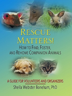 Image for Rescue Matters!: How to Find, Foster, and Rehome Companion Animals: A Guide to Volunteers and Organizers (Thorndike Health, Home & Learning)