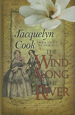 Image for The Wind Along the River (The River Series: Thorndike Press Large Print Clean Reads)