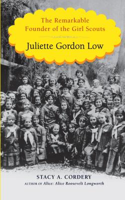 Image for Juliette Gordon Low: The Remarkable Founder of the Girl Scouts (Thorndike Press Large Print Biography)