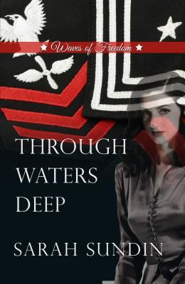 Through Waters Deep (Waves of Freedom), Sundin, Sarah