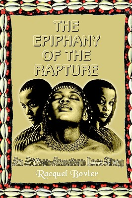 Image for The Epiphany of the Rapture: An African-American Love Story