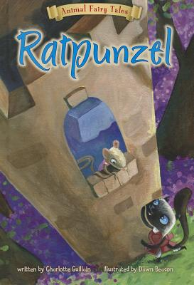 Ratpunzel (Animal Fairy Tales), Guillain, Charlotte