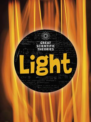 Image for Light (Great Scientific Theories)