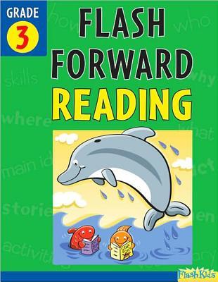 Image for Flash Forward Reading: Grade 3 (Flash Kids Flash Forward)
