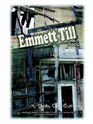 The Emmett Till Book, Orr-Klopfer, M., Susan
