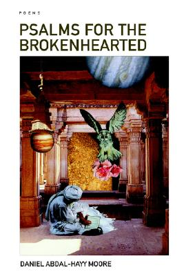 Psalms for the Brokenhearted / Poems, DANIEL, ABDAL-HAYY MOORE