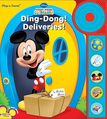 Image for Play-a-Sound: Mickey Mouse Clubhouse, Ding-Dong! Deliveries! (Play-A-Sound Books)