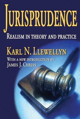 Jurisprudence: Realism in Theory and Practice, Llewellyn, Karl