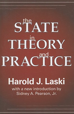 The State in Theory and Practice, Laski, Harold