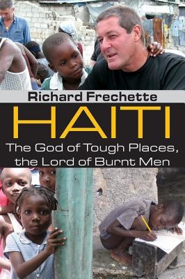 Image for Haiti: The God of Tough Places, the Lord of Burnt Men